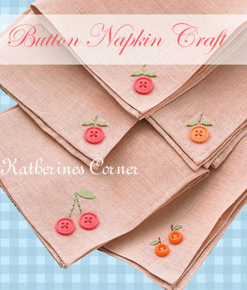 Button, Button, Who Has The Button, Napkin Craft
