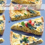 basil and corn tart katherines corner