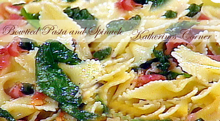 bowtie pasta and spinach katherines corner