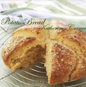 potato bread katherines corner