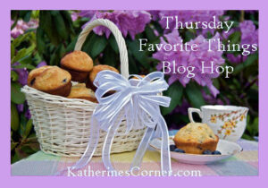 Thursday Favorite Things Blog Hop 81