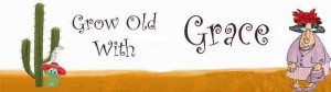growing old with grace header