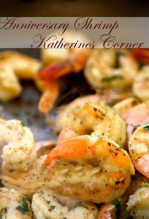 anniversary shrimp katherines corner