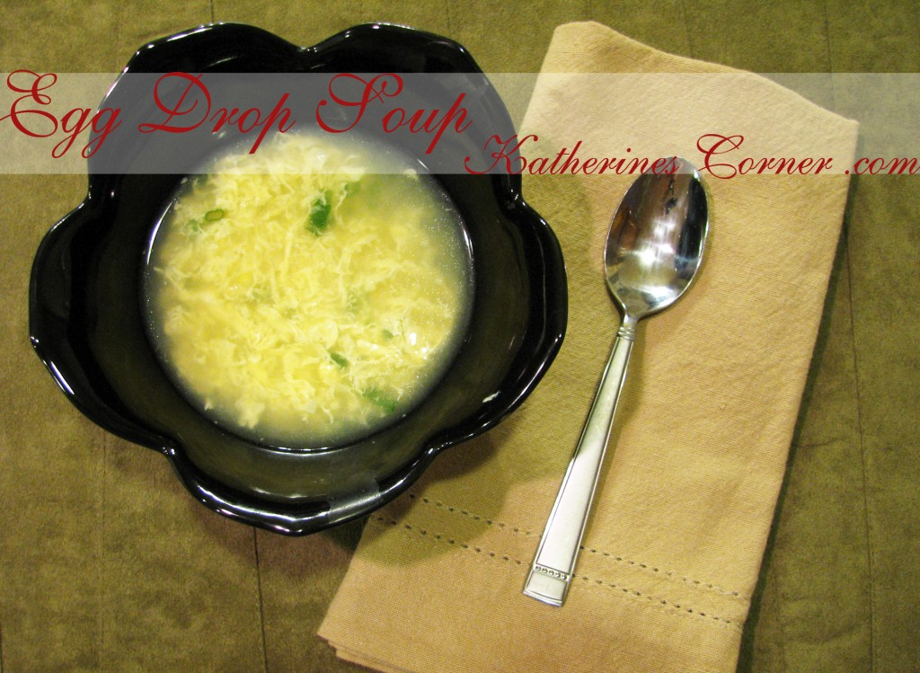 egg drop soup recipe katherines corner