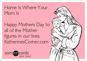 home is where your mom is card katherines corner