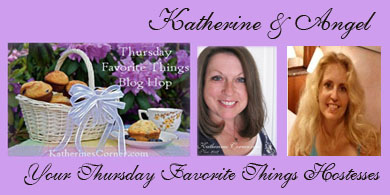 Thursday Favorite Things Blog Hop 102