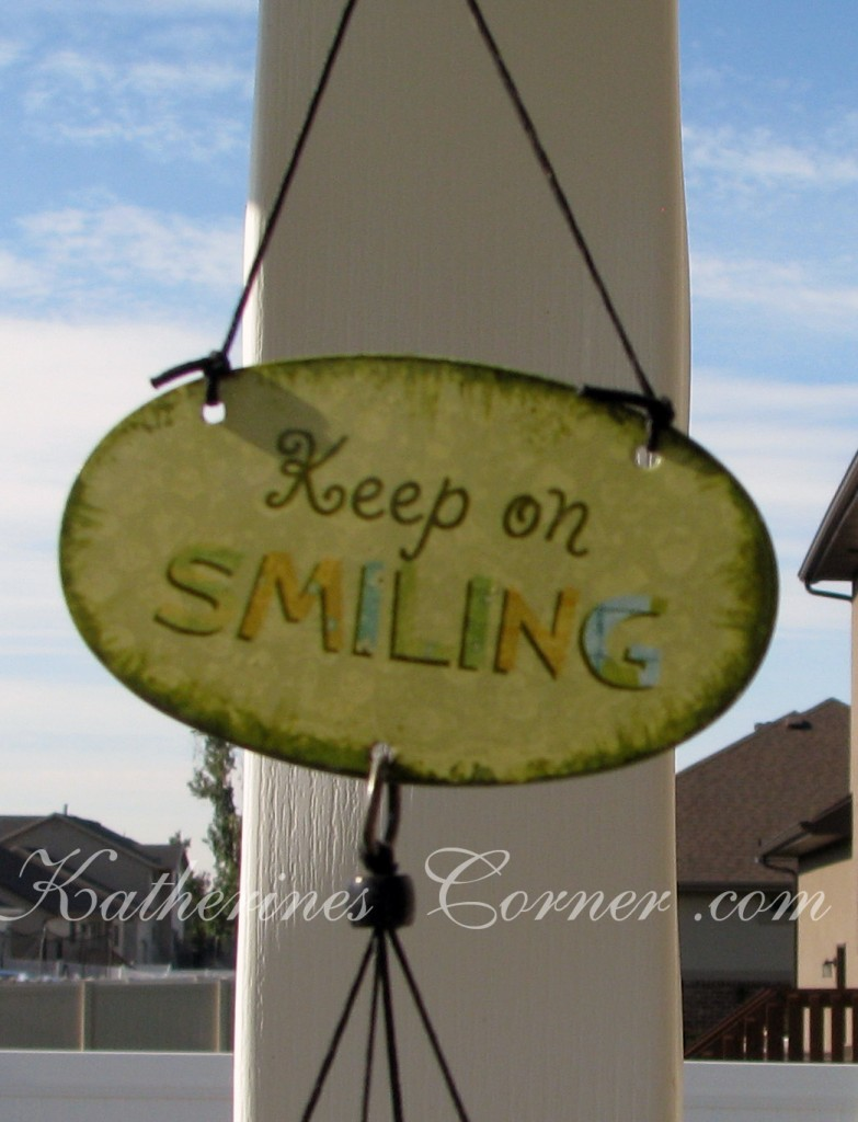keep smiling sign