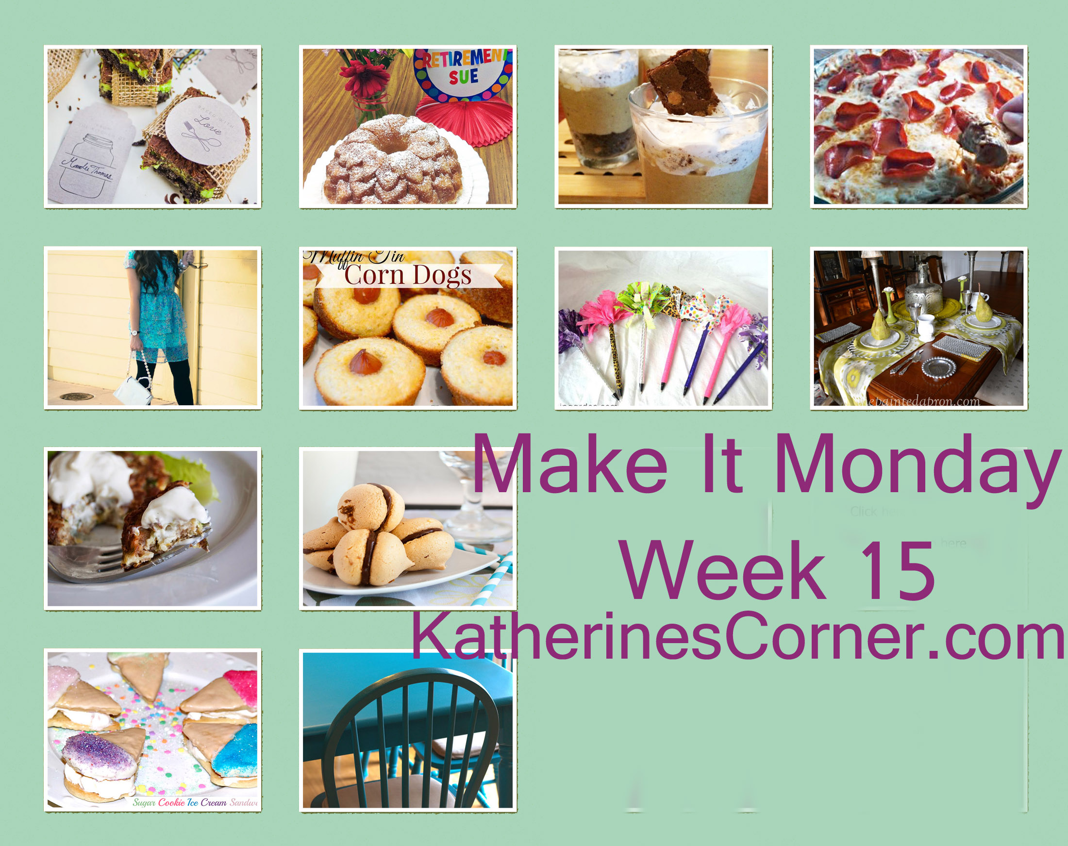 Make It Monday Week Fifteen