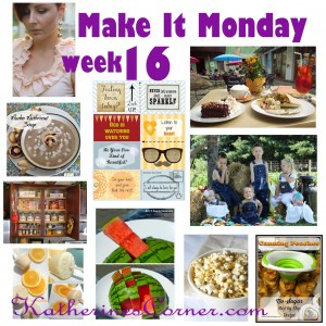Make It Monday Week Sixteen