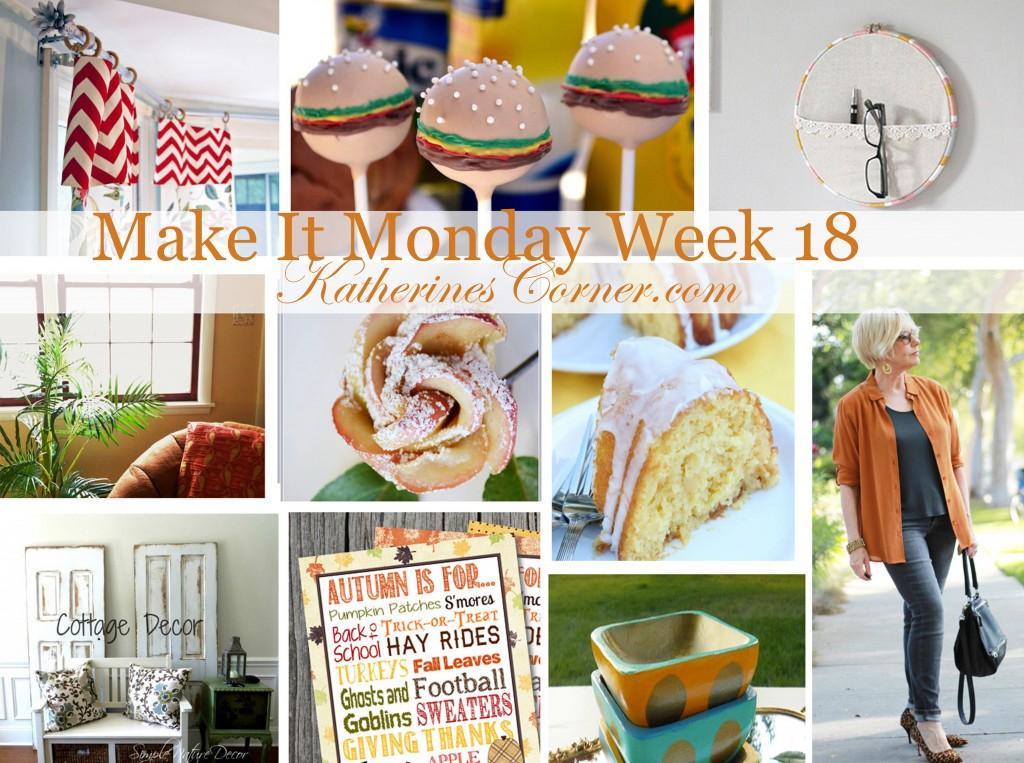 make it monday week eighteen