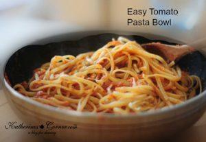 Easy Tomato Pasta Bowl