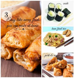 3 Easy Take Away Foods You Can Make At Home