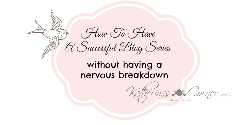 How To Have a Successful Blog Series part two