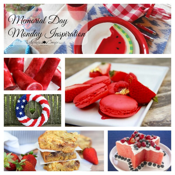 Memorial Day Monday Inspirations