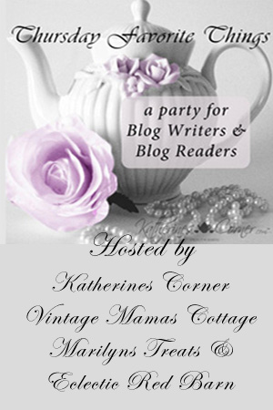 Thursday favorite things weekly party for blog writers and blog readers