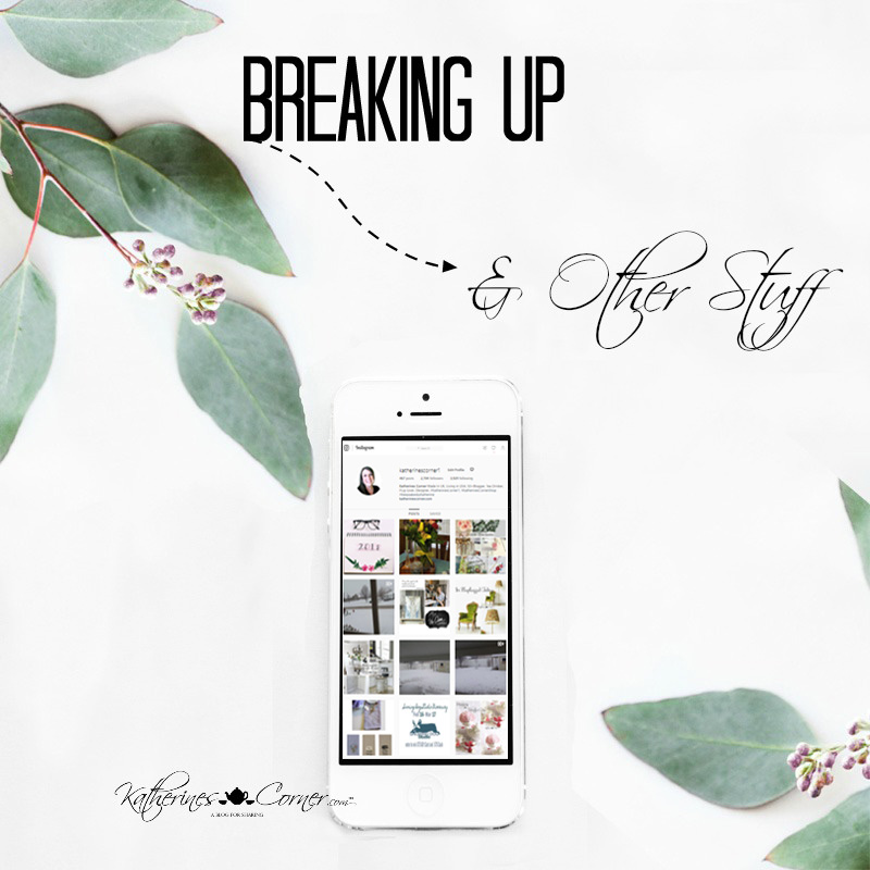 Breaking Up and Other Stuff