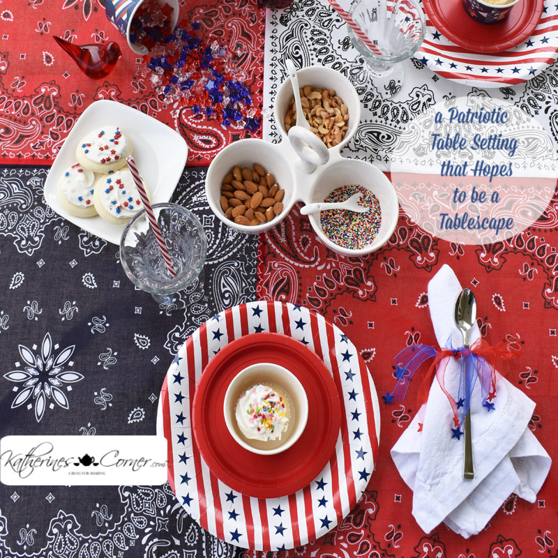 a Patriotic Table Setting that Hopes to be a Tablescape