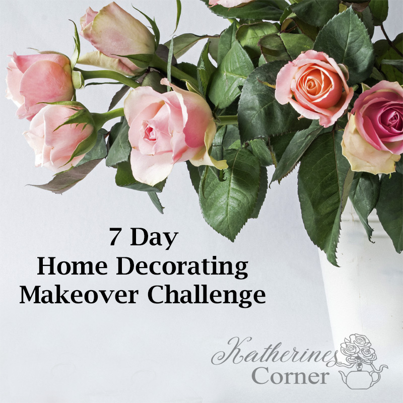 7 Day Home Makeover Decorating Challenge