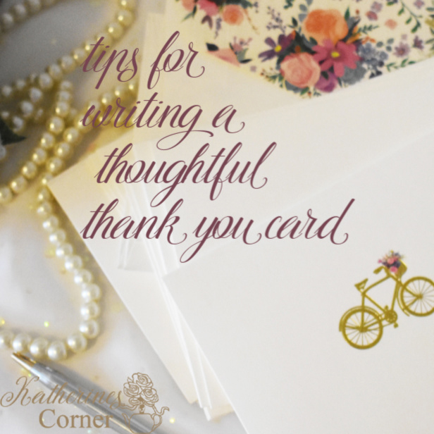 Tips For Writing a Thoughtful Thank You Card