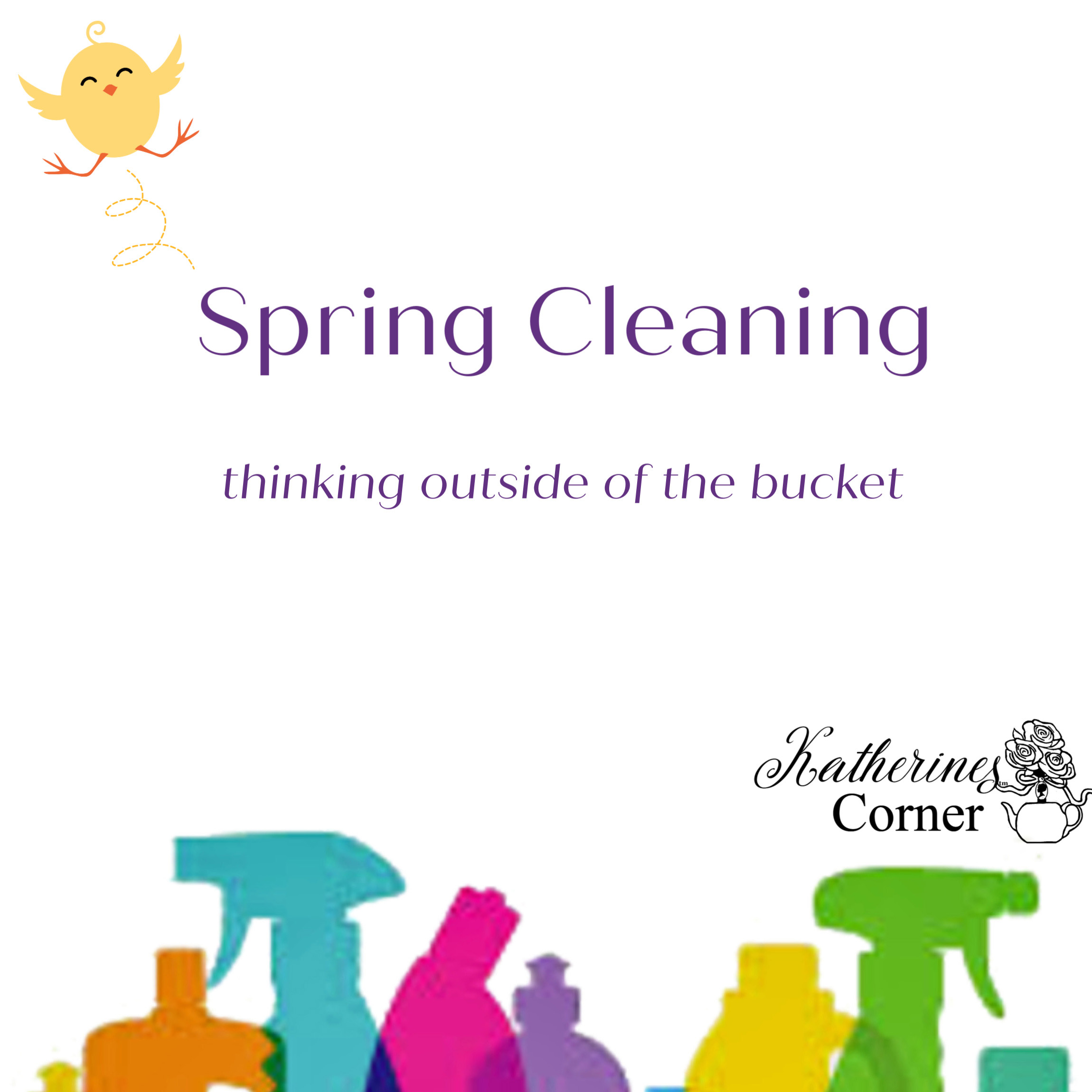 Spring Cleaning Outside the Bucket