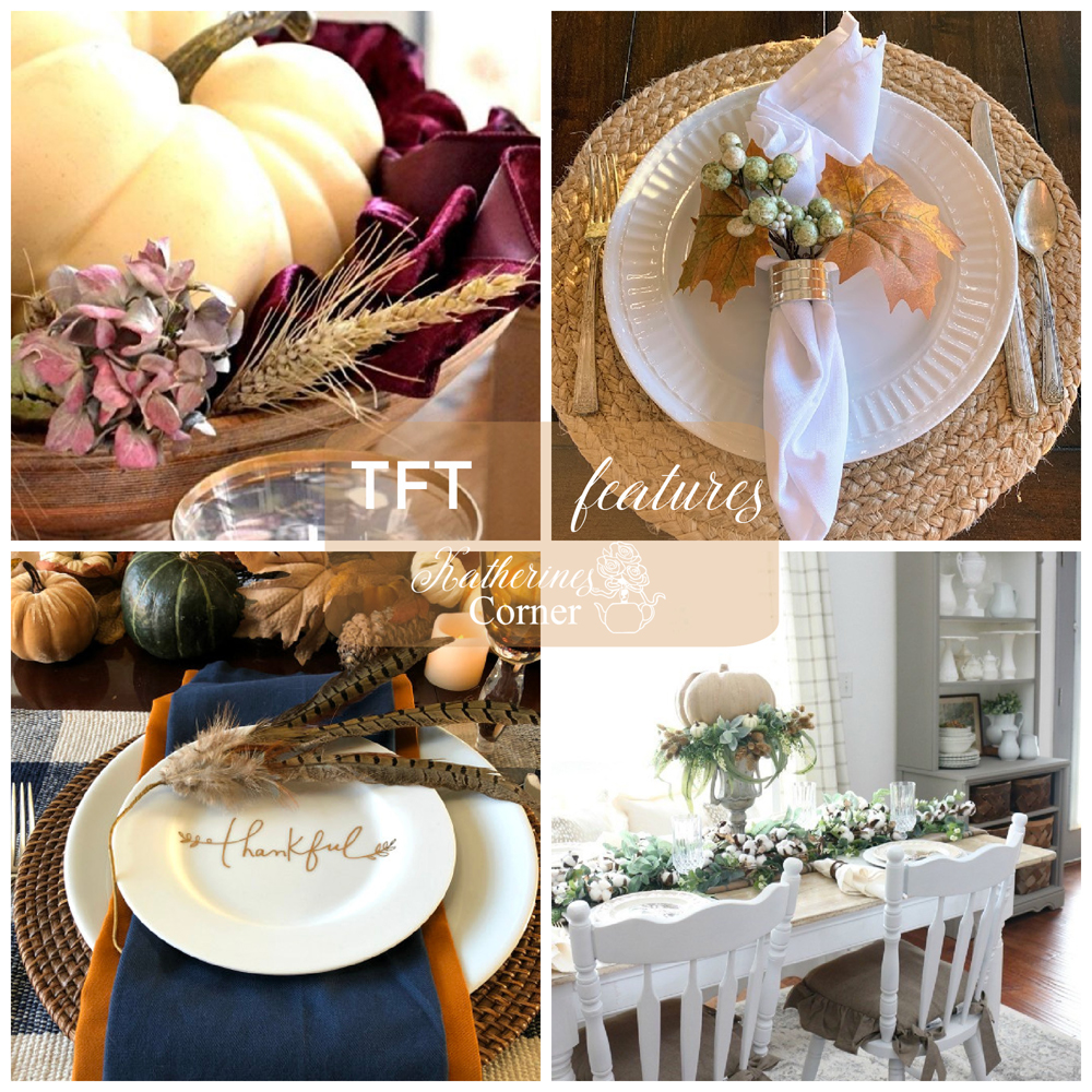 Thanksgiving Tables and TFT