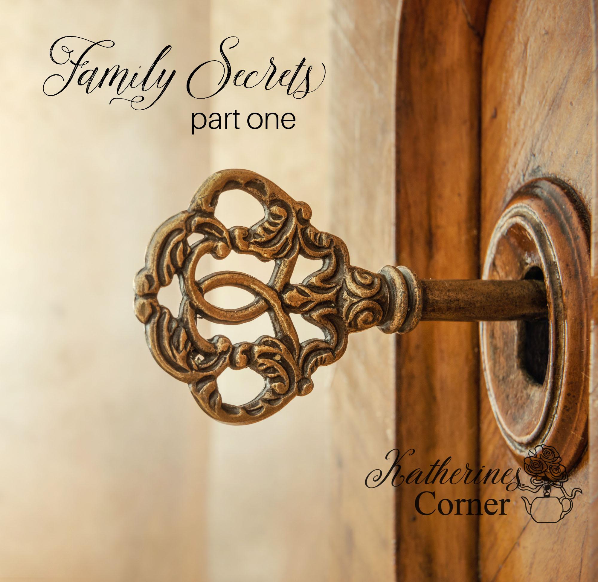 Family Secrets Part One
