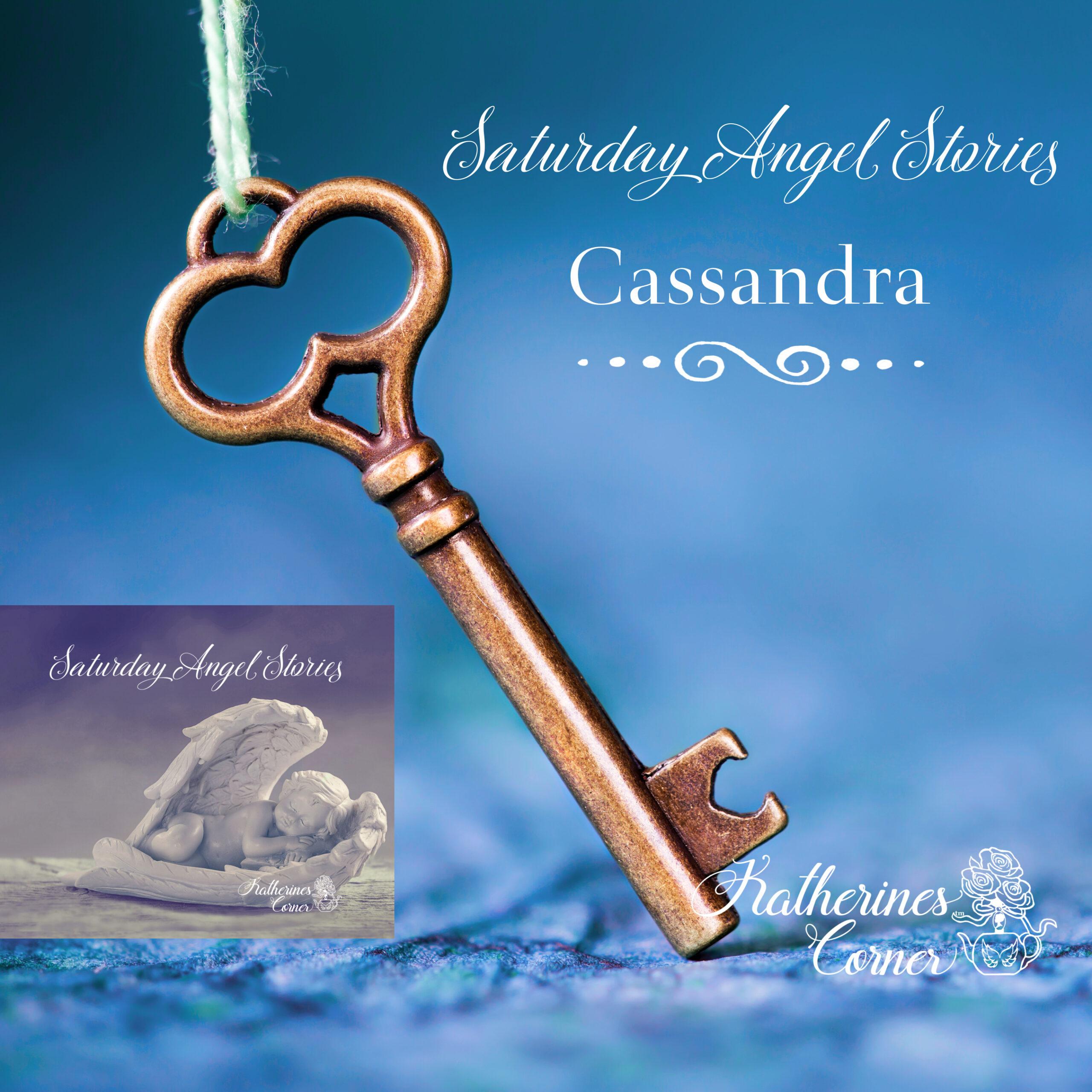 Saturday Angel Stories Cassandra