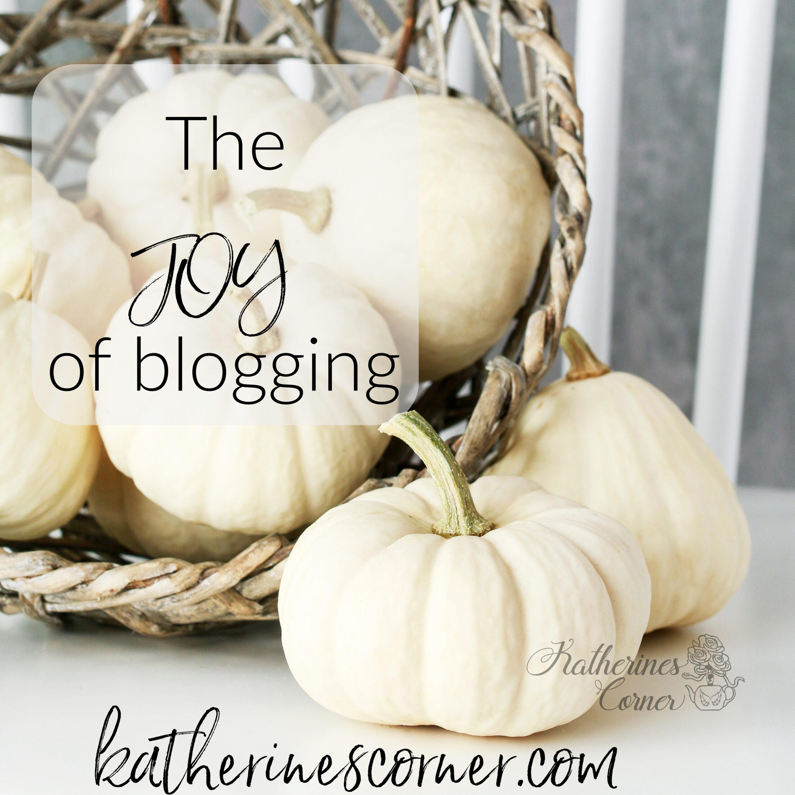 The Joy of Blogging